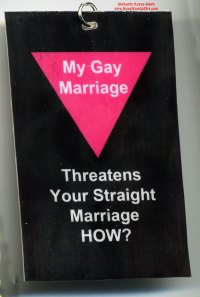 My Gay Marriage Threatens Your Straight Marriage HOW?
