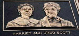 Marker Dedicated to Harriet and Dred Scott